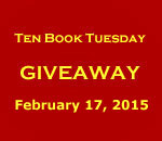 Graphic announcing Ten Book Tuesday Gratitude Giveaway 17 February 2015 by bestselling author Kathleen Ernst.