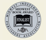 Midwest Independent Publishers Association Book Award Finalist logo.