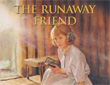"Partial image of the book cover of ""The Runaway Friend: A Kirsten Mystery,"" written by Kathleen Ernst and published by American Girl."