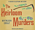 Image of Tantor audiobook CD box front cover for the award-winning book The Heirloom Murders, the second Chloe Ellefson mystery, written by bestselling author Kathleen Ernst.