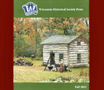 Photo of the front cover of the Wisconsin Historical Society Press 2015 Fall Books Catalog.