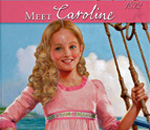 "Partial book cover image of ""Meet Caroline"" written by Kathleen Ernst and published by American Girl."