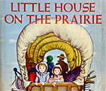 Partial image of the front book cover of Little House On The Prairie written by Laura Ingalls Wilder, artwork by Garth Williams, published by Harper & Row.