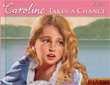 kathleen ernst, caroline abbott, caroline takes a chance, book four, preview, american girl, sackets harbor new york, lake ontario, war of 1812, ages 8 and up,