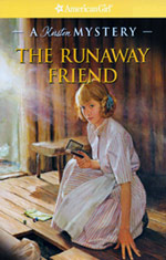 the runaway friend: a kirsten mystery, american girl mysteries