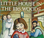 Partial image of the front cover of Little House In The Big Woods book by Laura Ingalls Wilder, cover art by Garth Williams, published 1953 by Harper & Row.