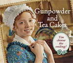 Partial front cover of the American Girl book, Gunpowder and Tea Cakes: My Journey With Felicity, written by bestselling author Kathleen Ernst.