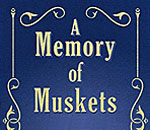 Front cover of the hardcover book version of A Memory of Muskets, the seventh Chloe Ellefson mystery by bestselling author Kathleen Ernst, published by Thorndike Press.