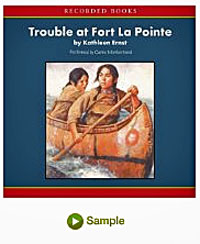 Link to Audio Sample of Trouble at Fort La Pointe