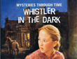 "Image of partial book cover of ""Whistler In The Dark"" written by author Kathleen Ernst, published by American Girl."