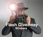Image of a photographer taking a flash photo with text overlay saying Flash Giveaway Winners.