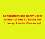 Graphic stating Congratulations Kerry Scott Winner of the 31 Books for 1 Lucky Reader Giveaway! held March 3, 2015 by bestselling author Kathleen Ernst.