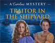 Cover of Caroline Abbott Traitor in the Shipyard American Girl mystery book by Kathleen Ernst.