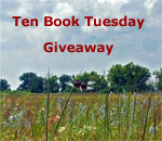 Prairie photo with Ten Book Tuesday Giveaway caption.