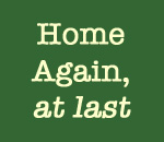 Home Again, At Last graphic by Scott Meeker.
