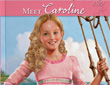 kathleen ernst, caroline abbott, meet caroline, preview, book one, american girl, sackets harbor new york, war of 1812, ages 8 and up,