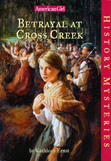 Kathleen Ernst, Betrayal at Cross Creek book