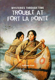 Kathleen Ernst, Trouble at Fort La Pointe book