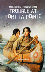 trouble at fort la pointe, american girl mysteries