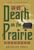 Kathleen Ernst, Death on the Prairie book