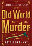 Kathleen Ernst, Old World Murder book