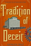 Kathleen Ernst, Tradition of Deceit book
