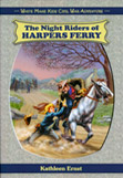 Kathleen Ernst, The Night Riders of Harper's Ferry book