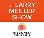 Logo for The Larry Meiller Show on Wisconsin Public Radio.