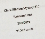 Page 1 of the tenth Chloe Ellefson Mystery manuscript by bestselling author Kathleen Ernst.