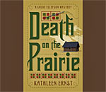 Front book cover of Death On The Prairie, the sixth Chloe Ellefson mystery by bestselling author Kathleen Ernst, published by Midnight Ink Books.