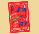 Cover of Fiddling With Fate Chloe Ellefson Mystery book by bestselling author Kathleen Ernst.