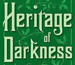 Partial image of the front cover of the 4th Chloe Ellefson mystery, Heritage of Darkness, written by bestselling author Kathleen Ernst, published by Midnight Ink Books.