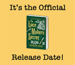 The Lacemaker's Secret Official Release Day graphic.