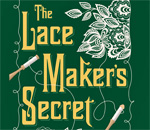 The Lacemakers Secret Chloe Ellefson mystery #9 front cover