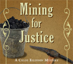 Mining For Justice - A Chloe Ellefson mystery, Large Print format book cover.