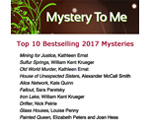 Top 10 Mystery 2017 Bestsellers at Mystery To Me bookstore.
