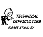 Technical Difficulties graphic.