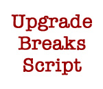 Upgrade Breaks Script graphic by Mr Ernst.