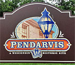 Color photo of modern sign for the Wisconsin Historical Society Pendarvis Historic Site.