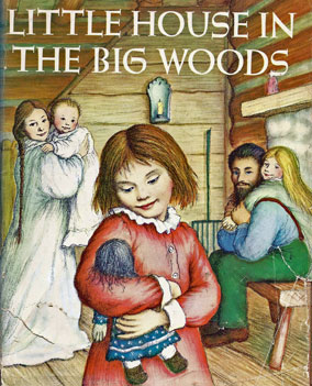 The Little House in the Big Woods book cover